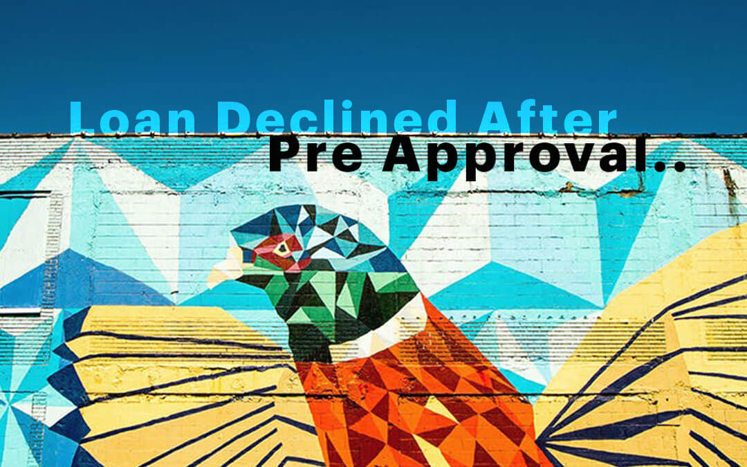 loan declined after pre approval