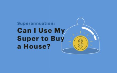 How Can I Use Super to Buy A House?